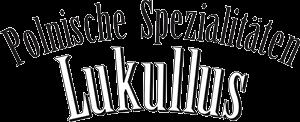 Polnische Spezialitäten LUKULLUS